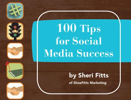 100 TIPS FOR SOCIAL MEDIA SUCCESS